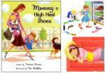 'Mommy's High Heel Shoes,' by Kristie Finnan